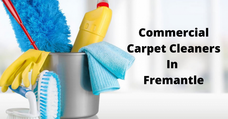 Commercial Carpet Cleaners In Fremantle